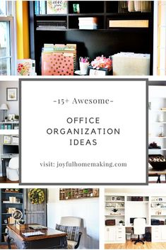 Office Organization Ideas that are functional AND attractive!