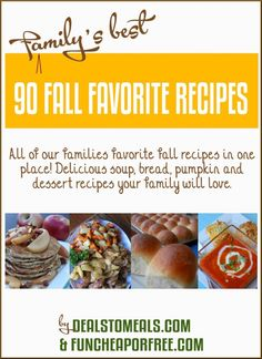 Ebook with over 100 pages of amazing fall recipes and ideas! From FunCheapOrFree.com