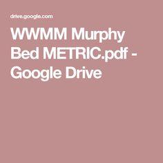 WWMM Murphy Bed METRIC.pdf - Google Drive
