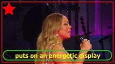 Mariah Carey puts on an energetic display