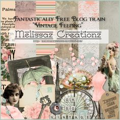 "July 2016: Fantastically Free Blog Train ""Vintage Feeling""... Melissaz Creationz"