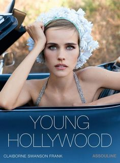 """""""Young Hollywood"""" by Claiborne Swanson Frank"""