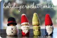 the birds & the B's: Holiday Crochet Corks