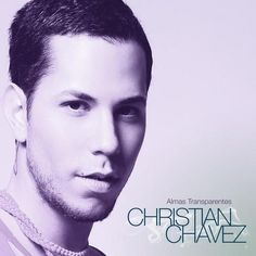 Christian Chávez: Almas transparentes (CD Single) - 2010.