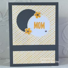 Debbie's Designs: Mom's Day Card from Jessica & Kaitlynn!