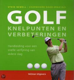 GOLF KNELPUNTEN EN VERBETERINGEN - Steve Newell -  9789059208063 - € 19,95 - GRATIS VERZENDING. Steve Newell is een ervaren publicist op golfgebied en heeft met veel vooraanstaande playing en teaching professionals gewerkt. Hij werkt al meer dan tien jaar als redacteur voor Golf World en schreef talloze golfboeken waaronder How to build a Classic Golf Swing en The Complete Short Game,beide met drievoudig US Open-winnaar Ernie Els.BESTELLEN BIJ TOPBOOKS OF VERDER LEZEN? KLIK OP BOVENSTAANDE…