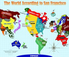 """The World According to San Francisco. I was distractedly editing this in a coffeeshop and a guy leaned over and said, """"I'm going to Cocaine this week."""" I was so confused for a second."""