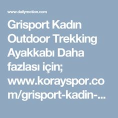Grisport Kadın Outdoor Trekking Ayakkabı  Daha fazlası için;  www.korayspor.com/grisport-kadin-outdoor-ayakkabisi/ Korayspor.com da satışa sunulan tüm markalar ve ürünler Orjinaldir, Korayspor bu markaların yetkili Satıcısıdır.  Koray Spor Spor Malz. San. Tic. Ltd. Şti.
