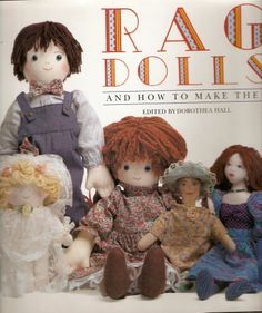 Rag Dolls & How to Make Them, Edited by Dorothea Hall