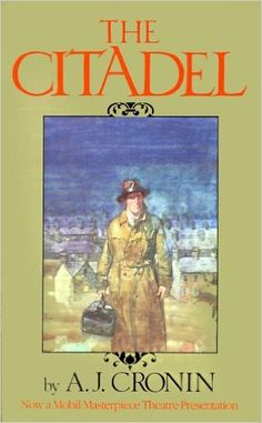 The Citadel: A.J. Cronin: 9780316161831: Amazon.com: Books