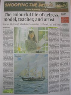 "FROM THE ARCHIVES: Regional media coverage in Westmeath's Athlone Advertiser on 23 March 2012 about Nuala Holloway's life and career as an artist, teacher, model, actress and former Miss Ireland. The article also draws attention to the letter of thanks Nuala received from US President Barack Obama for her Oil on Canvas painting ""Famine Ship - Jeanie Johnston"". The painting was accepted by the US Embassy in Dublin as a gift for the US President on his first official state visit to Ireland in…"