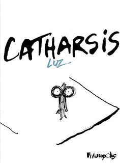 Amazon.fr - Catharsis - Luz - Livres