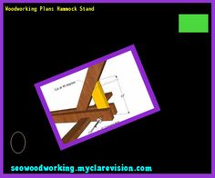 Woodworking Plans Hammock Stand 075108 - Woodworking Plans and Projects!