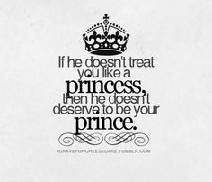 You not only call me your Princess, but u make me FEEL like a Princess every day ;}