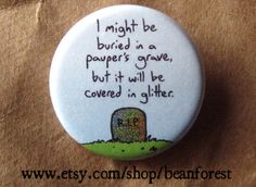 pauper's grave by beanforest on Etsy, $1.50