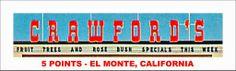 CRAWFORD'S VILLAGE STORE at 5 Points in El Monte