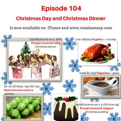 """Learn how to say in #Russian """"Turkey, Sprouts..."""" and tell in Russian how you usually spend Christmas Day. Check the transcript of the words and phrases by following the link on www.russianeasy.com (104. Christmas Day.)"""