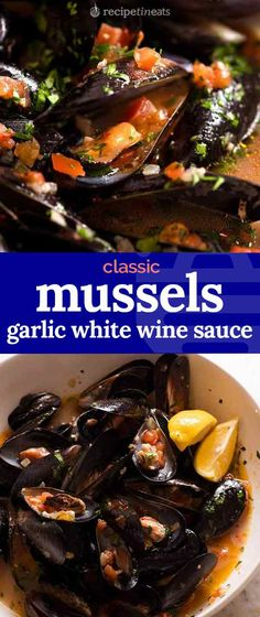 Mussels with Garlic White Wine Sauce How to cook mussels in a simple, yet utterly delicious way – steamed in a garlic white wine lemon sauce! It's quick, easy and the best part is mopping up the incredible sauce with crusty bread! Mussel Meat Recipe, Mussels Recipe Tomato, Garlic Mussels, Baked Mussels, Steamed Mussels, Mussels Seafood, Mussels Marinara, Seafood Boil, Bon Appetit