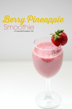 Berry Pineapple Smoothie Recipe on www.girllovesglam.com #healthy #recipe #drink