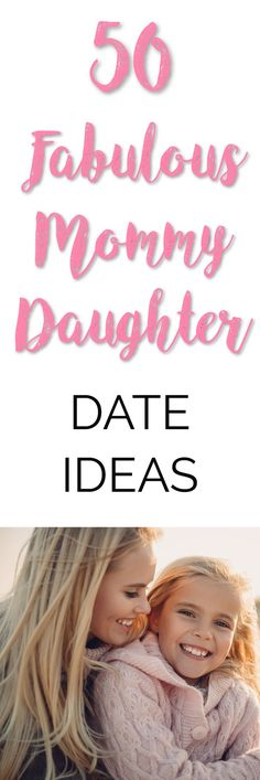 If you are looking for 50 fabulous mommy daughter date ideas to help you bond & reconnect, you have come to the right place! I think it's safe to say most girls love the idea of spending some one-on-one special time with their mom. Here are 50 mommy daughter date ideas for when you need to reconnect with each other. | Mom Daughter Date Ideas | Mommy Daughter Date Ideas | Mommy Daughter Date night | Mommy Daughter Dates at home | Positive Parenting | Gentle Parenting | How To Be A Better…