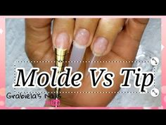 Molde Escultural Vs Tip (postizo) Cual es mejor para ti? - YouTube Nails, Youtube, Molde, Get Well Soon, Finger Nails, Ongles, Nail, Youtubers, Sns Nails