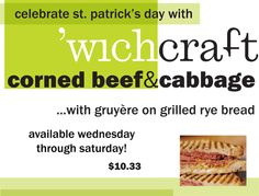 starting today! celebrate st. patricks' day with corned beef & cabbage at 'wichcraft!