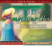 Audio Drama of Anne of Green Gables. It's really great to listen to, and you can hear the actors talking as you read the book after listening to it. :)