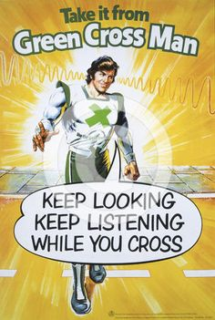 """Take it from the Green Cross Man"" ;)"