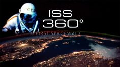 Space 360 ISS VR : First-ever panoramic video shot at International Space Station
