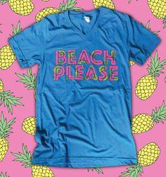 Beach Please Turquoise Tee Shirt | $34.95