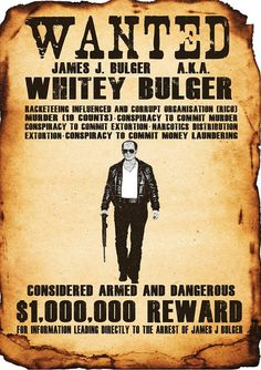 Black Mass - Whitey Bulger in the style of a Wild West 'Wanted' poster. Digital Download #GangsterMovie #GangsterFlick Mafia Gangster, Gangster Movies, Mafia Families, Joel Edgerton, Black Mass, Money Laundering, Wild West, True Stories, Crime