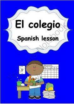 Spanish Elementary Unit 3 El Colegio from Languages Corner on TeachersNotebook.com (37 pages)  - Spanish Elementary Unit 3