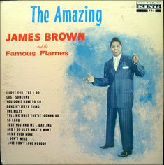 James Brown & His Famous Flames - The Amazing