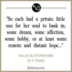 ... beauty lies. Quoted from Tess of the DUrbervilles by Thomas Hardy