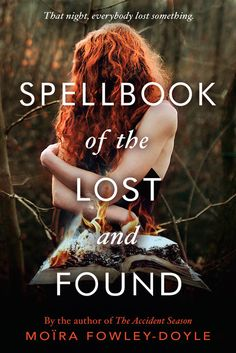 Spellbook of the Lost and Found – Moïra Fowley-Doyle https://www.goodreads.com/book/show/30079439-spellbook-of-the-lost-and-found