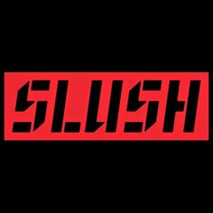 Slush in Helsinki 2014. It is one of those great events where u can meet interesting new talents and find partners to work with.