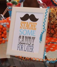 "1 - Personalized Mustache Bash Little Man Subway Art - ""Stache Some Candy For Later"". $12.00, via Etsy."