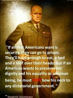 Dwight D. Eisenhower - Security - To find more Famous Quote pictures go to >> <a rel=nofollow href=