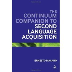 Now in!  Second copy of Continuum companion to second language acquisition / ed. by Ernesto Macaro  –  P118.2 MAC Overnight. Search SOLO for 0826495060