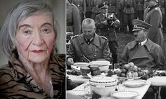 'I was Hitler's food taster': Woman, 95, reveals fear at testing the paranoid Fuhrer's meals during Second World War