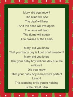 "December 2, 2015 Jesus Birthday Celebration! Some of the lyrics of ""Mary Did You Know?"""