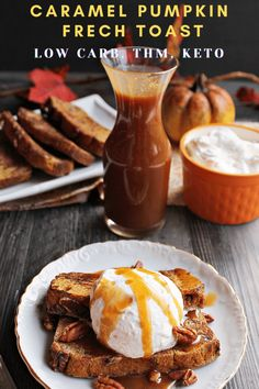 Caramel Pumpkin French Toast (Low Carb & THM) - My Table of Three My Table of Three Fall Breakfast, Low Carb Breakfast, Breakfast Dessert, Breakfast Recipes, Low Carb Pancakes, Veggie Recipes Healthy, Low Carb Recipes, Gluten Free Recipes, Pumpkin French Toast