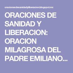 ORACIONES DE SANIDAD Y LIBERACION: ORACION MILAGROSA DEL PADRE EMILIANO TARDIFF, EN TEXTO Y AUDIO (word, pdf y mp3)