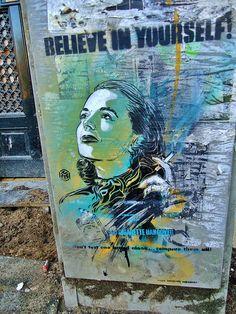 #C215, street artist Believe In Yourself!