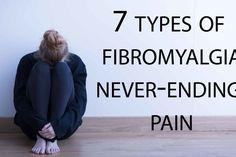 7 types of fibromyalgia never-ending pain Fibromyalgia Disability, Signs Of Fibromyalgia, Fibromyalgia Syndrome, Fibromyalgia Treatment, Fibromyalgia Pain, Chronic Fatigue Syndrome, Chronic Illness, Chronic Pain, Occipital Neuralgia
