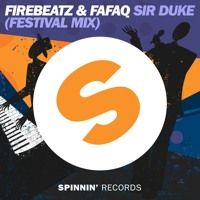 Firebeatz & Fafaq - Sir Duke (Festival Mix) by Firebeatz on SoundCloud