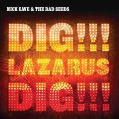 Nick & The Bad Seeds Cave - Dig Lazarus Dig, Black