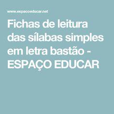 Fichas de leitura das sílabas simples em letra bastão         -          ESPAÇO EDUCAR