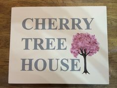 Cherry tree house plaque