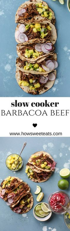 Slow Cooker Barbacoa Beef Tacos with Pickled Onions and Pineapple Pico I howsweeteats.com @howsweeteats